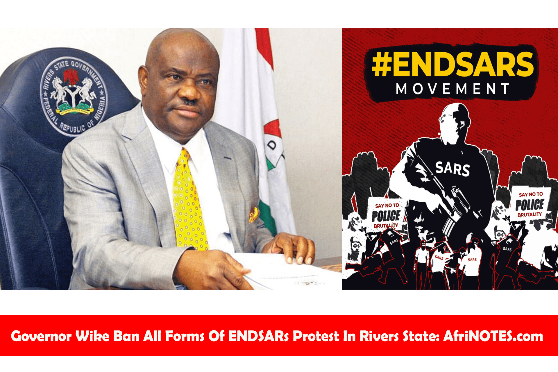 Governor-Wike-Ban-All-Forms-Of-ENDSARs-Protest-In-Rivers-State