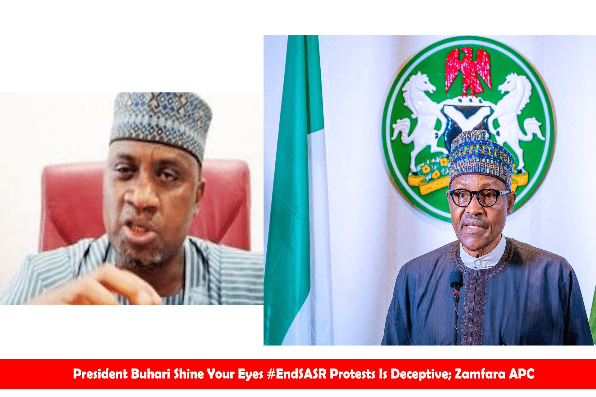 President Buhari Shine Your Eyes #EndSASR Protests Is Deceptive; Zamfara APC