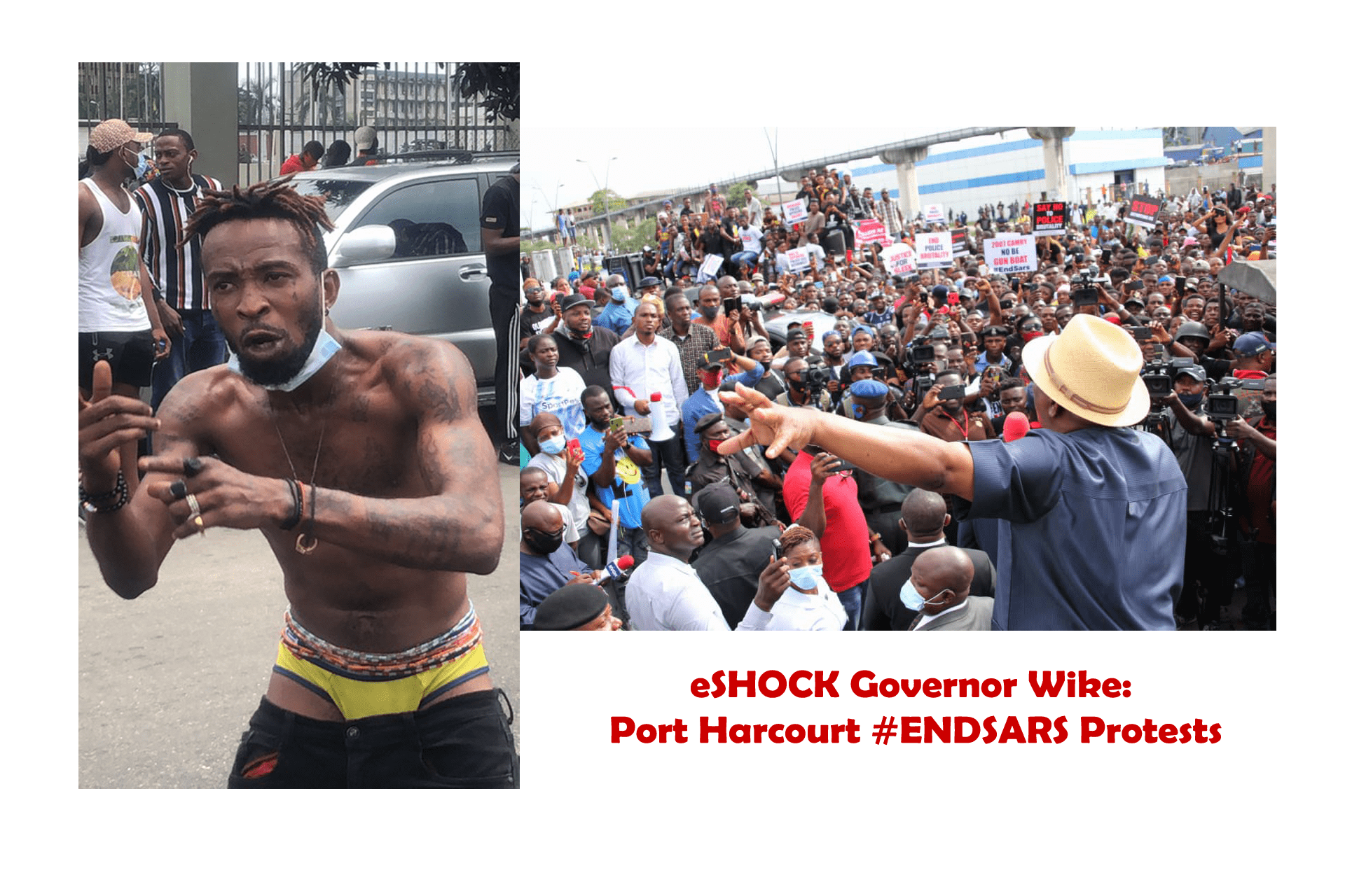 eSHOCK Governor Wike Port Harcourt #ENDSARS Protests