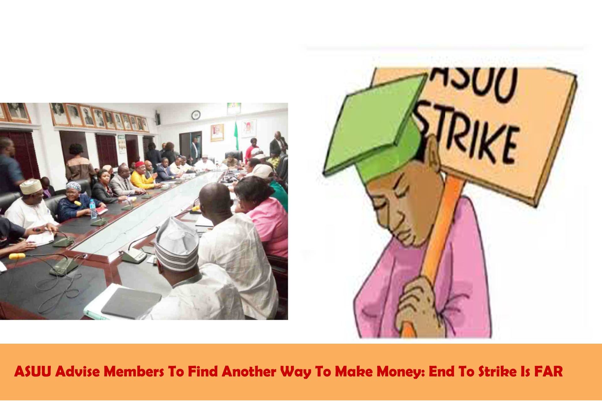 ASUU Advise Members To Find Another Way To Make Money End To Strike Is FAR