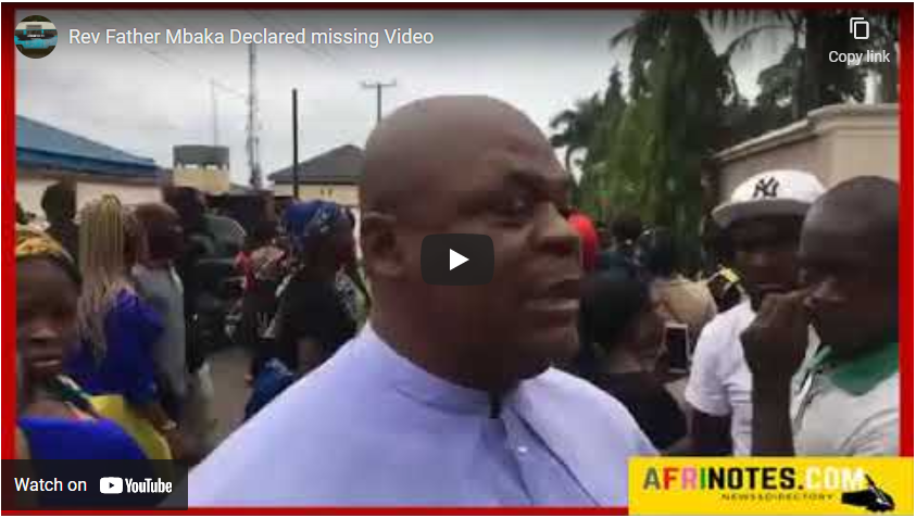 Rev Father Mbaka Declared missing: VIDEO Reaction