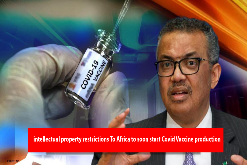 The United States called for waiver of COVID 19 vaccine intellectual property restrictions To Africa