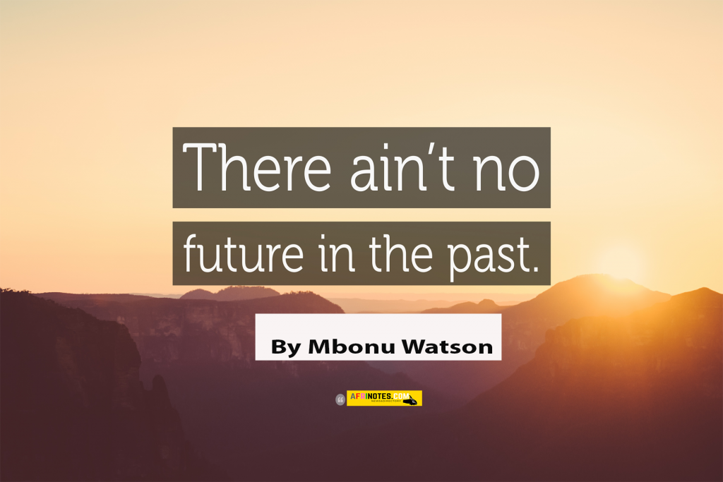 There is no future in the past