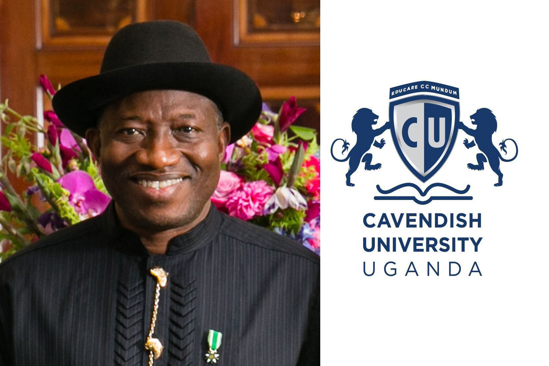 Goodluck Jonathan was appointed chancellor of Cavendish University