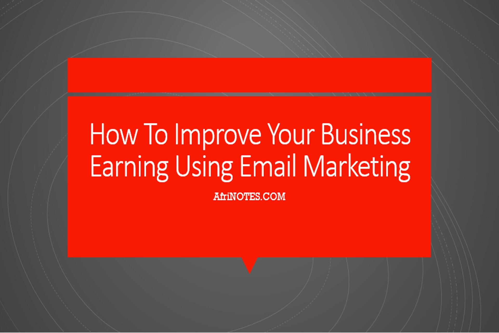 How To Improve Your Business Earning Using Email Marketing